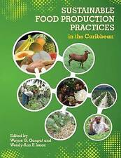 NEW Sustainable Food Production Practices in the Caribbean