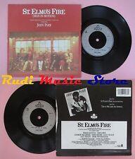 LP 45 7'' JOHN PARR St.elmo's fire Treat me like an animal 1985 uk *no cd mc dvd