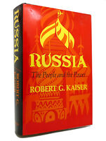 Robert G Kaiser RUSSIA The People and the Power 1st Edition 1st Printing