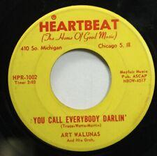 Polka 45 Art Walunas - You Call Everybody Darlin' / Cloverleaf Polka On Heartbea
