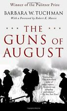 The Guns of August: The Pulitzer Prize-Winning Classic About the Outbreak of Wor