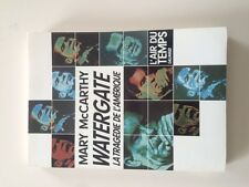 Mary Mc Carthy Watergate, La Tragédie de l'Amerique Gallimard Occasion TTBE