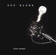 Black Rainbow by 400 Blows (Cd, Apr-2003, Rehash) New