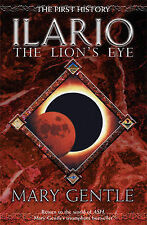 Ilario: The Lion's Eye (GOLLANCZ S.F.), Gentle, Mary, Excellent Book