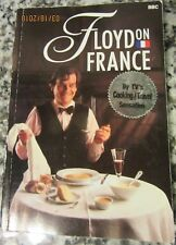 BBC COOK KEITH FLOYD ON FRANCE AUTHENTIC FRENCH CAFE & RESTAURANT RECIPES 1993