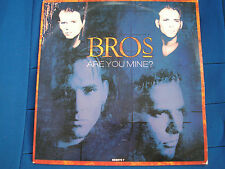 BROS - ARE YOU MINE - cOLUMBIA 6569707