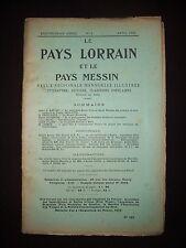 Le Pays lorrain et le Pays messin - N°4 1922