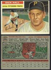 (16567) 1956 Topps 331 Dick Hall Pirates-EM