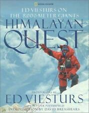Himalayan Quest: Ed Viesturs on the 8,000-Meter Giants by Potterfield, Peter, Vi