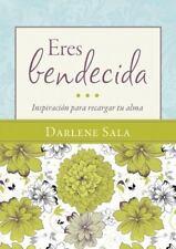 Eres bendecida: Inspiración para recargar tu alma (Spanish Edition)-ExLibrary