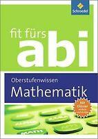 Fit fürs Abi: Mathematik Oberstufenwissen von Gotthard J... | Buch | Zustand gut
