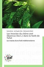 Les insectes du chene vert (quercus ilex l.) da. Collectif.#*=