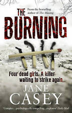 The Burning, By Jane Casey,in Used but Acceptable condition