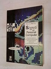 I SEGRETI DEL PERSONAL COMPUTER  Caroline Halliday Mc Graw Hill 1993 informatica