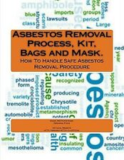 Asbestos Removal Process, Kit, Bags and Mask. by Mohammad, Engr MD Nursyazwi