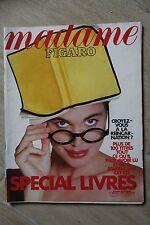 MADAME FIGARO N°13948 JUIL 1989 // SPECIAL LIVRES - REINCARNATION - MODE