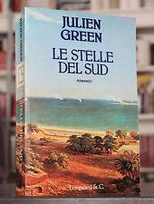 Julien Green LE STELLE DEL SUD Autografato Prima edizione 1990 Longanesi