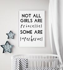 Not All Girls Princesses But Superheroes Black Print Kids Room Wall Art Picture