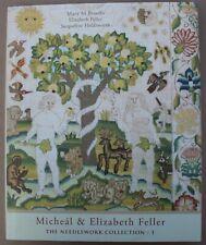 MICHAEL & ELIZABETH FELLER Book ! 17th Century samplers & Needlework