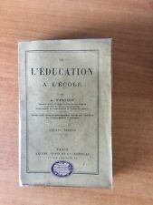 DE L'EDUCATION A L'ECOLE