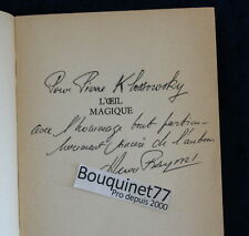 Envoi Auteur : Henri RAYNAL à Pierre Klossowsky - L'oeil magique - SP - EO 1963