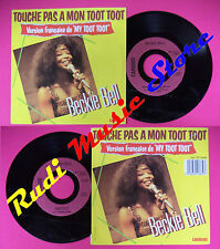 LP 45 7'' BECKIE BELL Touche pas a mon toot toot Do me right 1985 no cd mc dvd