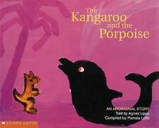 THE KANGAROO and the PORPOISE An Aboriginal Story Childrens Picture Story Book