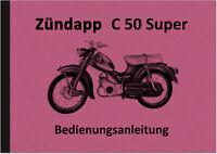 Zündapp C 50 Super Typ 441-01 Bedienungsanleitung Betriebsanleitung Handbuch C50