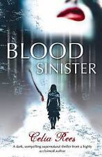 Blood Sinister by Celia Rees (Paperback, 2007)
