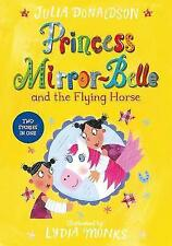Princess Mirror-Belle and the Flying Horse-ExLibrary