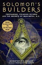 Solomon's Builders: Freemasons, Founding Fathers and the Secrets of Washington D