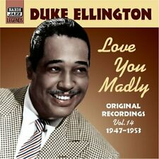 Duke Ellington - Love You Madly: Original Recordings Vol. 14 1947 - 1953 [CD]