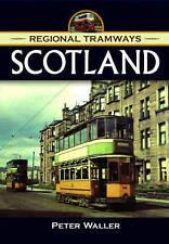 Regional Tramways - Scotland: 1940-1950s by Peter Waller (Hardback, 2016)
