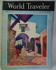 WORLD TRAVELER MAGAZINE MARCH 1926 VINTAGE TRAVEL NEWS & ADVERTISING