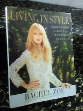 Living In Style, Inspiration Advice Everyday Glamour  Rachel Zoe Book  2014 NEW!