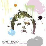 SKORO Robert - That these things could be ours - CD Album