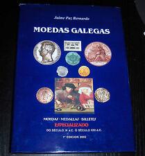 015-INDALO-Jaime Paz Bernardo. Moedas Galegas. Catálogo especializado 1ª Ed.2002