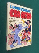 Walt DISNEY - L'IMPREVEDIBILE ETA BETA Vol.1 Oscar Fumetti/6 (1° Ed 1979)
