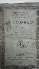 Lyon Résumé de l'histoire du Lyonnais Rhône, par A. Jal 1826
