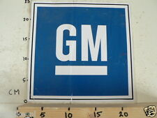 STICKER,DECAL GM BIG SIZE NOT 100 % OK IS FOLDED AND DAMAGED B