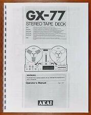 Akai GX-77 Reel to Reel Tape Deck Owners Manual