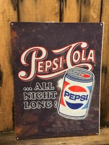 Pepsi All-Night Long Retro Sign