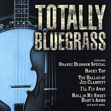 FREE US SHIP. on ANY 2 CDs! NEW CD Totally Bluegrass: Totally Bluegrass