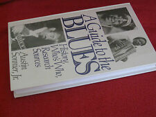 A Guide to the Blues: History, Who's Who, Research Sources by Austin Sonnier Jr.