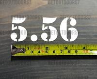 "5.56 Sticker Decal 3.5"" Ammo Can Box Label Ammunition Case DIE CUT XO"
