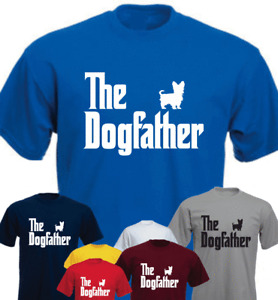 The Dogfather York Yorkie  Funny Gift Present T-shirt