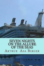 Seven Nights on the Allure of the Seas : A Psycho-Semiotic Meditation on...