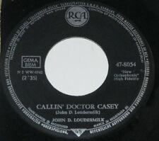 """7""""/JOHN D LOUDERMILK/OH HOW SAD/CALLIN DOCTOR CASEY/RCA 47-8054"""