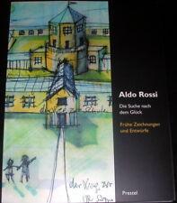 ALDO ROSSI DIE SUCHE NACH DEM GLUCK Preste 2003 testo in tedesco