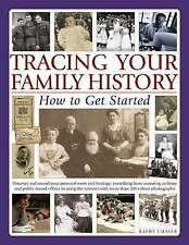 Tracing Your Family History: How To Get Started: Discover Your Personal Roots An